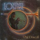 PHIL DRISCOLL--10 YEARS AFTER Vinyl LP