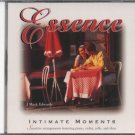 ESSENCE--INTIMATE MOMENTS Compact Disc (CD)