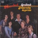 KEN GAUB & ETERNITY EXPRESS--SATISFIED Vinyl LP