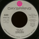 """FIRST CALL--""""""""LORD OF ALL"""""""" (4:59) (BOTH SIDES STEREO) 45 RPM 7"""""""" Vinyl"""
