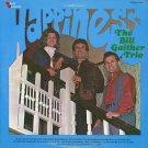 BILL GAITHER TRIO--HAPPINESS 1968 Vinyl LP (1974 Reissue)