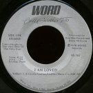 "BILL GAITHER TRIO--""""I AM LOVED"""" (4:52)/""""THE KING IS COMING"""" (4:37) 45 RPM 7"""" Vinyl"