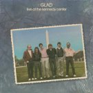 GLAD--LIVE AT THE KENNEDY CENTER Vinyl LP