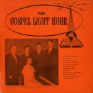 THE GOSPEL LIGHT HOUR QUARTET--THE GOSPEL LIGHT HOUR QUARTET Vinyl LP