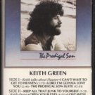 KEITH GREEN--THE PRODIGAL SON Cassette Tape