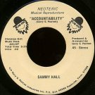 "SAMMY HALL--""""ACCOUNTABILITY"""" (3:23)/""""I'M FIRED UP FOR JESUS"""" (2:58) 45 RPM 7"""" Vinyl"