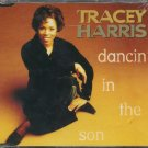 "TRACEY HARRIS--""""DANCIN' IN THE SON"""" (RADIO VERSION: 3:56)/(ALBUM VERSION: 4:26) Compact Disc (CD)"