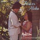 HAWAIIANS (MARK AND DIANE WITH THE PAUL JOHNSON ORCHESTRA AND CHORUS)--FOREVER ALOHA Vinyl LP