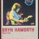 BRYN HAWORTH--PASS IT ON Cassette Tape