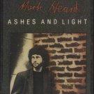 MARK HEARD--ASHES AND LIGHT Cassette Tape