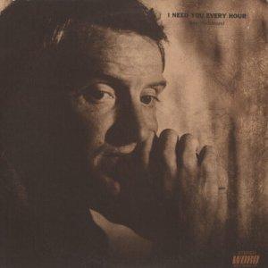 RAY HILDEBRAND--I NEED YOU EVERY HOUR Vinyl LP