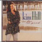 KIM HILL--SO FAR, SO GOOD Compact Disc (CD)