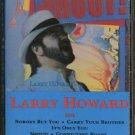 LARRY HOWARD--SHOUT! Cassette Tape