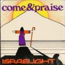 ISRAELIGHT--COME & PRAISE Vinyl LP
