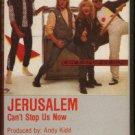 JERUSALEM--CAN'T STOP US NOW Cassette Tape