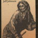 JEFF JOHNSON--PILGRIMAGE Cassette Tape
