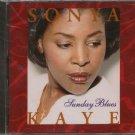 SONYA KAYE--SUNDAY BLUES Compact Disc (CD)