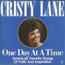 CRISTY LANE--ONE DAY AT A TIME: AMERICA'S FAVORITE SONGS OF FAITH AND INSPIRATION Vinyl LP
