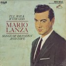 MARIO LANZA--I'LL WALK WITH GOD: SONGS OF DEVOTION AND LOVE Vinyl LP