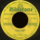 "THE LEFEVRE TRIO--""""GOD IS GOD""""/""""MY LORD IS SO GOOD TO ME"""" 45 RPM 7"""" Vinyl"