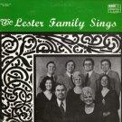 THE LESTER FAMILY--THE LESTER FAMILY SINGS Vinyl LP