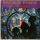 THE LIGHT OF FAITH CHOIR--FAVORITE HYMNS THE FAMILY LOVES Vinyl LP