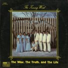 THE LIVING WORD--THE WAY, THE TRUTH, THE LIFE Vinyl LP