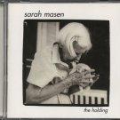 SARAH MASEN--THE HOLDING Compact Disc (CD)