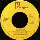 """GARY MCSPADDEN--""""""""HE IS RISEN"""""""" (3:07) (BOTH SIDES STEREO) 45 RPM 7"""""""" Vinyl"""
