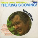 DOUG OLDHAM--HAVE YOU HEARD . . . THE KING IS COMING! Vinyl LP