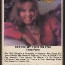 TWILA PARIS--KEEPIN' MY EYES ON YOU Cassette Tape