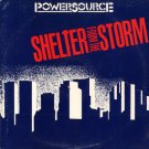 POWERSOURCE--SHELTER FROM THE STORM Vinyl LP