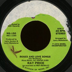 "RAY PRICE--""""ROSES AND LOVE SONGS"""" (3:50)/""""THE CLOSEST THING TO LOVE"""" (3:34) 45 RPM 7"""" Vinyl"