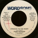 "DAWN RODGERS--""""STRAIGHT TO THE HEART"""" (4:13)/""""THE DEPTH OF GOD'S LOVE"""" (3:44) 45 RPM 7"""" Vinyl"
