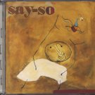"""SAY-SO--""""""""MORE"""""""" (3:39) Compact Disc (CD)"""