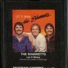 THE SHARRETTS--LET IT SHINE 8-Track Tape