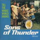 SONS OF THUNDER--TILL THE WHOLE WORLD KNOWS Vinyl LP RARE STEREO Pressing