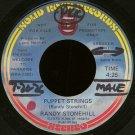 """RANDY STONEHILL--""""""""PUPPET STRINGS"""""""" (4:25)/""""""""I'VE GOT NEWS FOR YOU"""""""" (3:49) 45 RPM 7"""""""" Vinyl"""