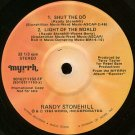 "RANDY STONEHILL--""""SHUT DE DO"""" (2:46)/""""LIGHT OF THE WORLD"""" (4:10)//""""I KNOW WHAT LOVE'S ABOUT"""" ("