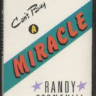 RANDY STONEHILL--CAN'T BUY A MIRACLE Cassette Tape