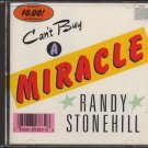 RANDY STONEHILL--CAN'T BUY A MIRACLE Compact Disc (CD)