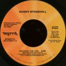"RANDY STONEHILL--""""BEYOND THE VEIL"""" (4:55)/""""AWFULLY LOUD WORLD"""" (3:02) 45 RPM 7"""" Vinyl"