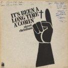 THE STREET CHRISTIANS--IT'S BEEN A LONG TIME A'COMIN' Vinyl LP
