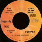 "SUNCAST--""""LOVE IN MY HEART"""" (1:43)/""""FARTHER ALONG"""" (4:38) 45 RPM 7"""" Vinyl"