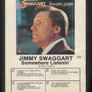 JIMMY SWAGGART--SOMEWHERE LISTENIN' 8-Track Tape