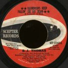 "B.J. THOMAS--""""RAINDROPS KEEP FALLIN' ON MY HEAD"""" (3:02)/""""NEVER HAD IT SO GOOD"""" (2:39) 45 RPM 7"""""