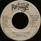 "TWENTY/20--""""FOR HEAVEN'S SAKE"""" (4:43) (BOTH SIDES STEREO) 45 RPM 7"""" Vinyl"