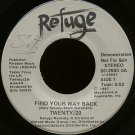"TWENTY/20--""""FIND YOUR WAY BACK"""" (4:52) (BOTH SIDES STEREO) 45 RPM 7"""" Vinyl"