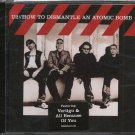U2--HOW TO DISMANTLE AN ATOMIC BOMB Compact Disc (CD)