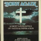 VARIOUS ARTISTS--BORN AGAIN - 20 MOST LOVED SONGS OF FAITH & INSPIRATION 8-Track Tape